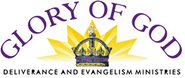 Glory of God Deliverance and Evangelism Ministries